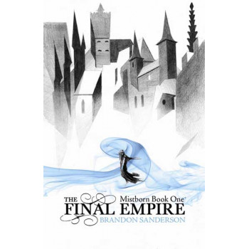 The Final Empire (B) Mistborn 1