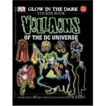 Villains Of The DC Universe Glow In The Dark Sticker Book