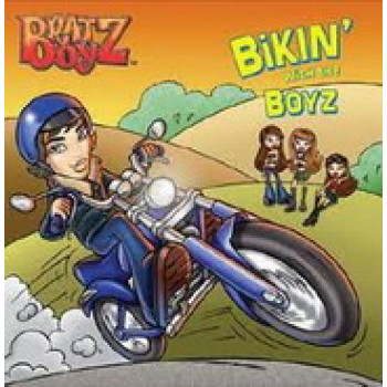 Bratz Boy: Bikin with the boyz