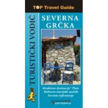 TOP TRAVEL GUIDE SEVERNA GRČKA SRPSKI JEZIK