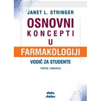 OSNOVNI KONCEPTI U FARMAKOLOGIJI VODIČ ZA STUDENTE