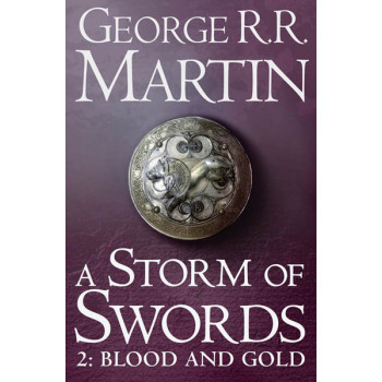 STORM OF SWORDS BLOOD AND GOLD