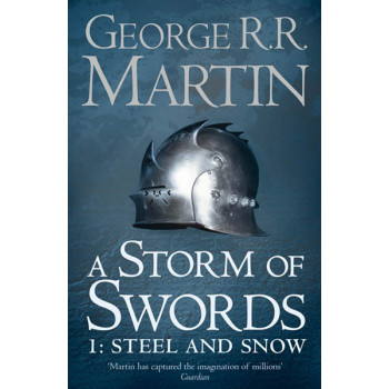 STORM OF SWORDS Steel and Snow