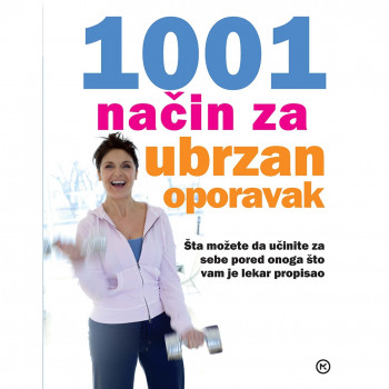 1001 NAČIN ZA BRZ OPORAVAK