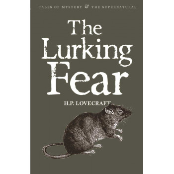 The Lurking Fear Collected Short Stories Volume 4