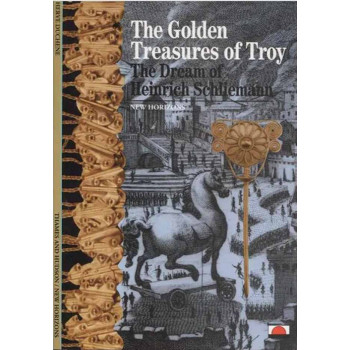 THE GOLDEN TREASURES OF TROY