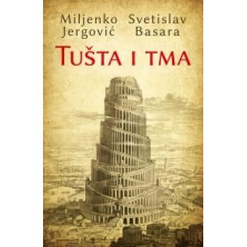 TUŠTA I TMA