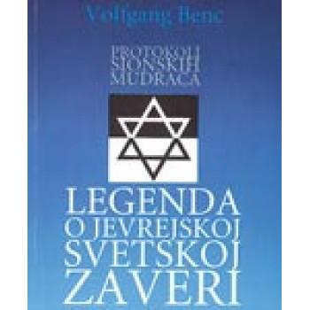 PROTOKOLI SIONSKIH MUDRACA Legenda o jevrejskoj svetskoj zaveri
