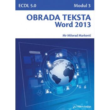 OBRADA TEKSTA WORD 2013