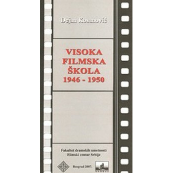 VISOKA FILMSKA ŠKOLA U BEOGRADU