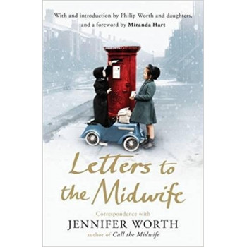 LETTERS TO THE MIDWIFE