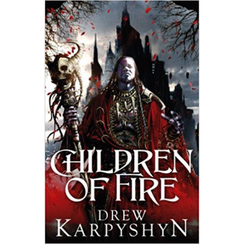 CHILDREN OF FIRE The Chaos Born 1