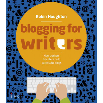 BLOGGING FOR WRITERS