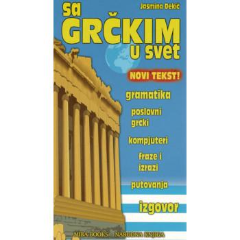 SA GRČKIM U SVET