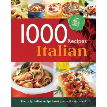 1000 RECIPES ITALIAN
