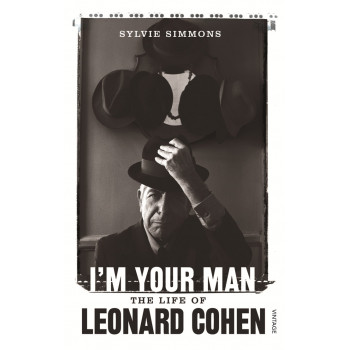 I M YOUR MAN The Life of Leonard Cohen
