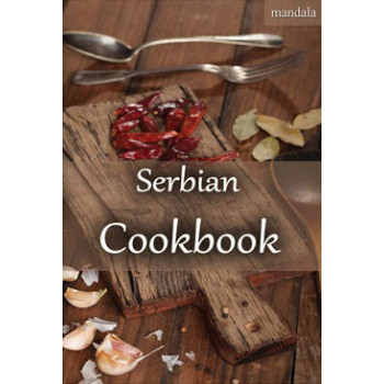 SERBIAN COOKBOOK From welcome to goodbye coffee