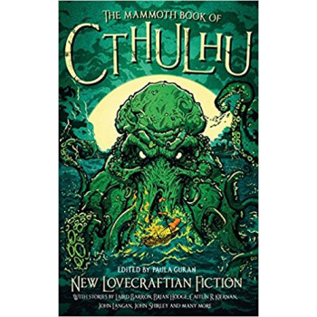 The Mammoth Book of Cthulhu  New Lovecraftian Fiction