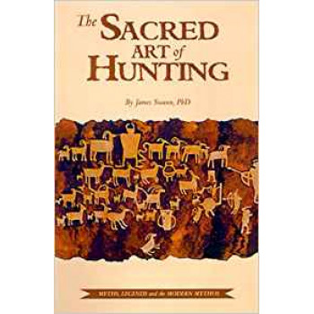 THE SACRED ART OF HUNTING