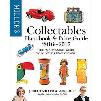 Millers Collectables Handbook & Price Guide 2016-2017