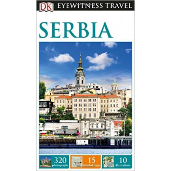 SERBIA DK Eyewitness Travel Guide