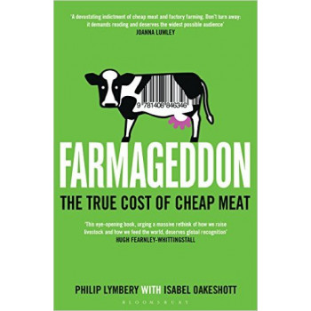FARMAGEDDON The True Cost of Cheap Meat