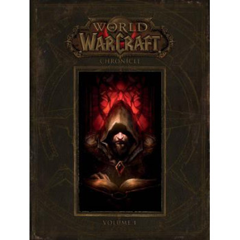 WORLD OF WARCRAFT CHRONICLE Volume 1