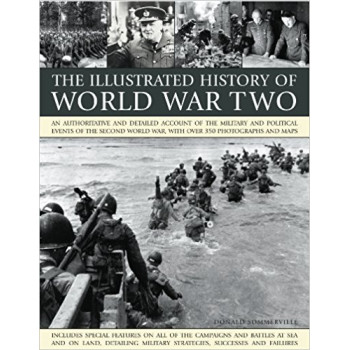 THE ILLUSTRATED HISTORY OF WORLD WAR TWO