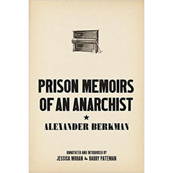 PRISON MEMOIRES OF AN ANARCHIST