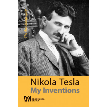 MY INVENTIONS <br />The Autobiography