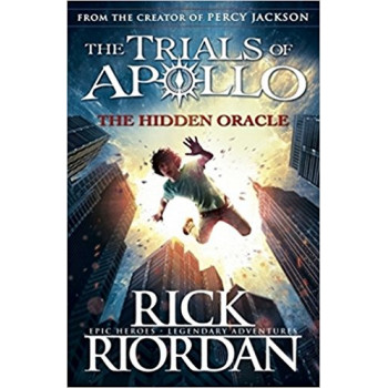 The Hidden Oracle The Trials of Apollo Book 1