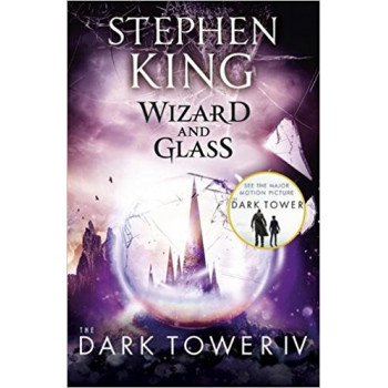 THE DARK TOWER IV:WIZARD AND GLASS