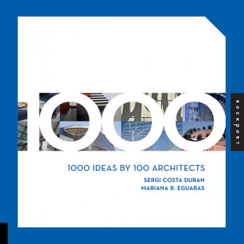 1000 TIPS BY 100 ARTCHITECTS