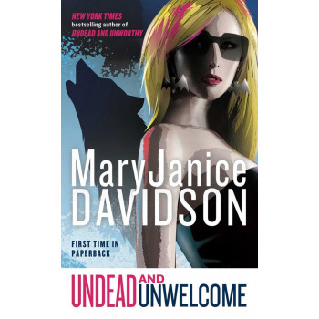 Undead and Unwelcome Mary Janice DAVIDSON