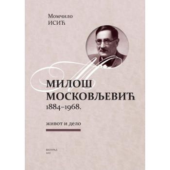 MILOŠ MOSKOVLJEVIĆ 1884-1968