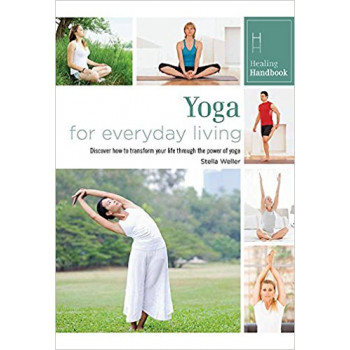 HEALING HANDBOOKS:YOGA FOR EVERYDAY LIVING