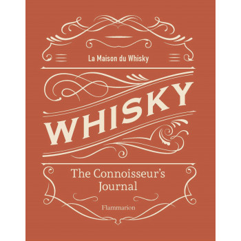 WHISKY: THE CONNOISSEURS JOURNAL