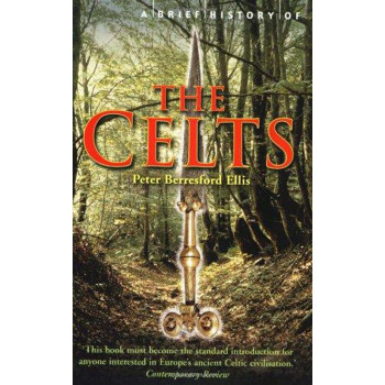 BRIEF HISTORY OF CELTS