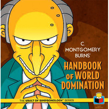 C. MONTGOMERY BURNS HANDBOOK OF DOMINATION
