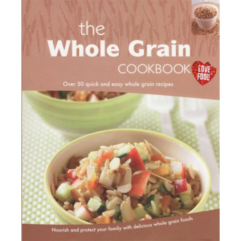 WHOLE GRAIN COOKBOOK