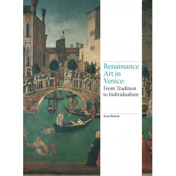 RENAISSANCE ART IN VENICE