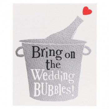 Čestitka za Venčanje BRING ON THE WEDDING BUBBLES