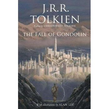 THE FALL OF GONDOLIN HB