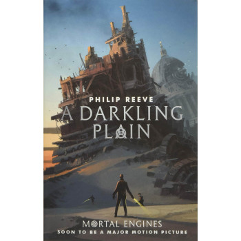 A DARKLING PLAIN, MORTAL ENGINES 4