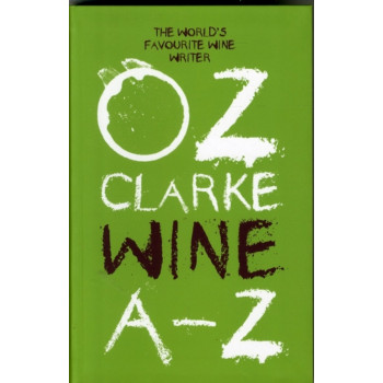 OZ CLARKE A-Z OF WINE