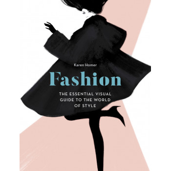 FASHION: THE ESSENTIAL VISUAL GUIDE