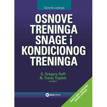 OSNOVE TRENINGA SNAGE I KONDICIONOG TRENINGA 4. izdanje