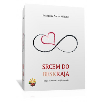 SRCEM DO BESKRAJA