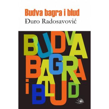 BUDVA BAGRA I BLUD