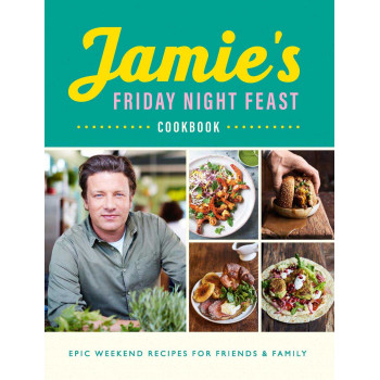 JAMIES FRIDAY NIGHT FEAST COOKBOOK